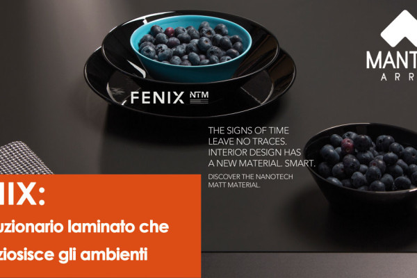 Fenix: il rivoluzionario laminato che impreziosisce gli ambienti - Mantarro - Soluzioni d'arredo