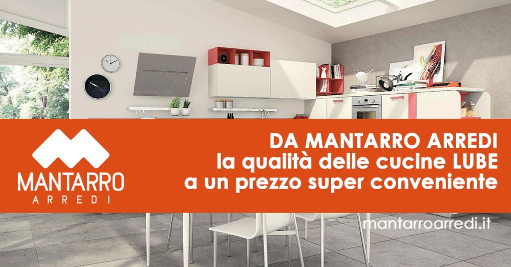 Da Mantarro Arredi la qualità delle cucine Lube a un prezzo super ...